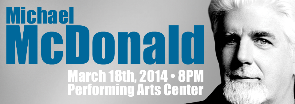 Michael McDonald in concert, March 18, 2014 at the Performing Arts Center in San Luis Obispo.