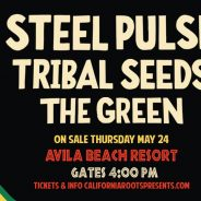 Steel Pulse with Tribal Seeds and The Green
