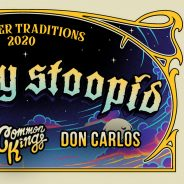 "Slightly Stoopid ""Summer Traditions 2020"""
