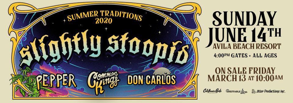 """Slightly Stoopid """"Summer Traditions 2020"""""""