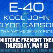 E-40 with KOOL JOHN, CLYDE CARSON, THA NATIVE & SKINNY PETE