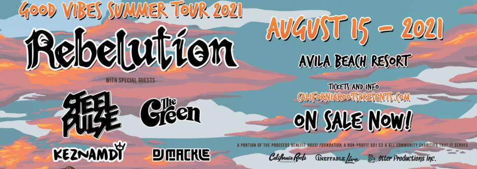 "REBELUTION ""GOOD VIBES SUMMER TOUR 2021"""